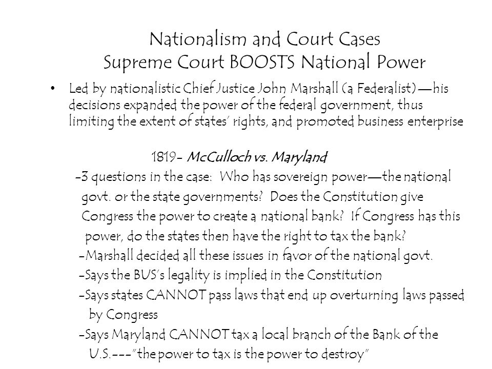 Nationalism and Court Cases Supreme Court BOOSTS National Power