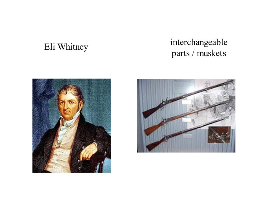 interchangeable parts / muskets