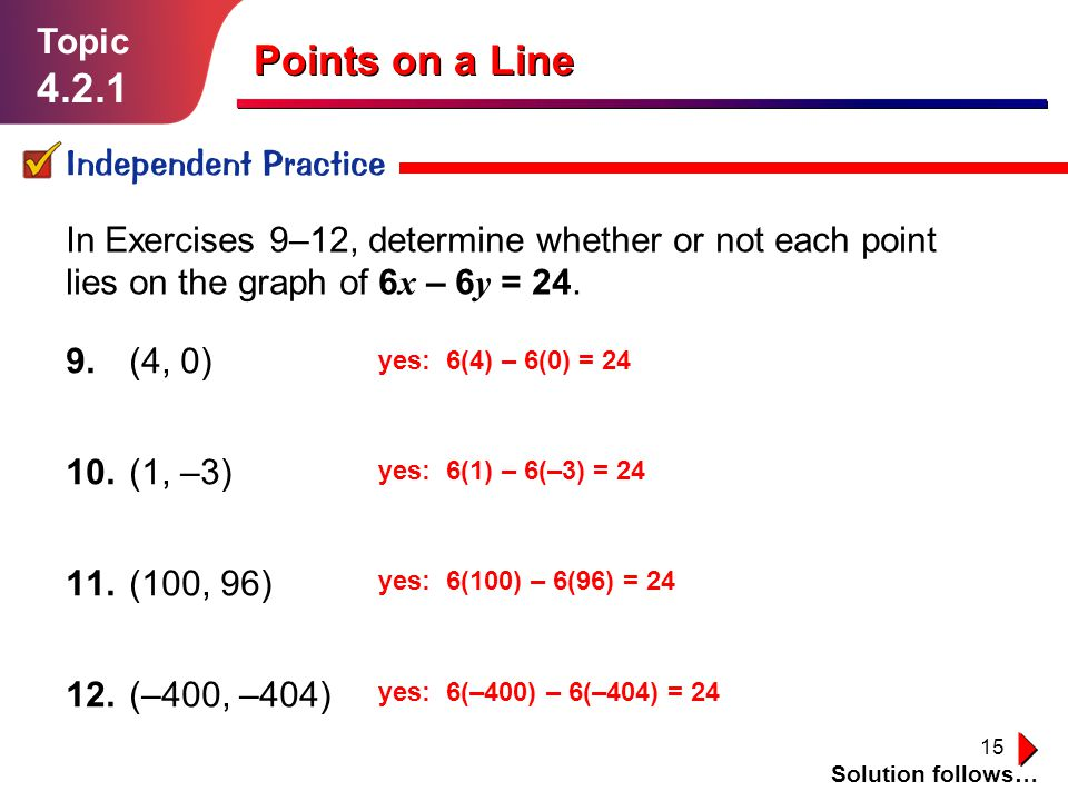 Points on a Line 4.2.1 Topic Independent Practice