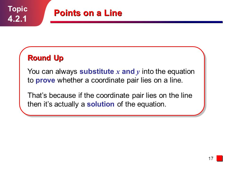 Points on a Line 4.2.1 Topic Round Up