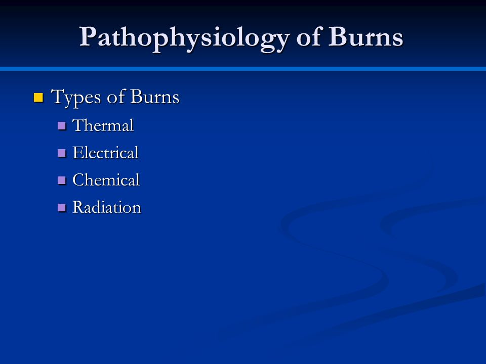 Pathophysiology of Burns
