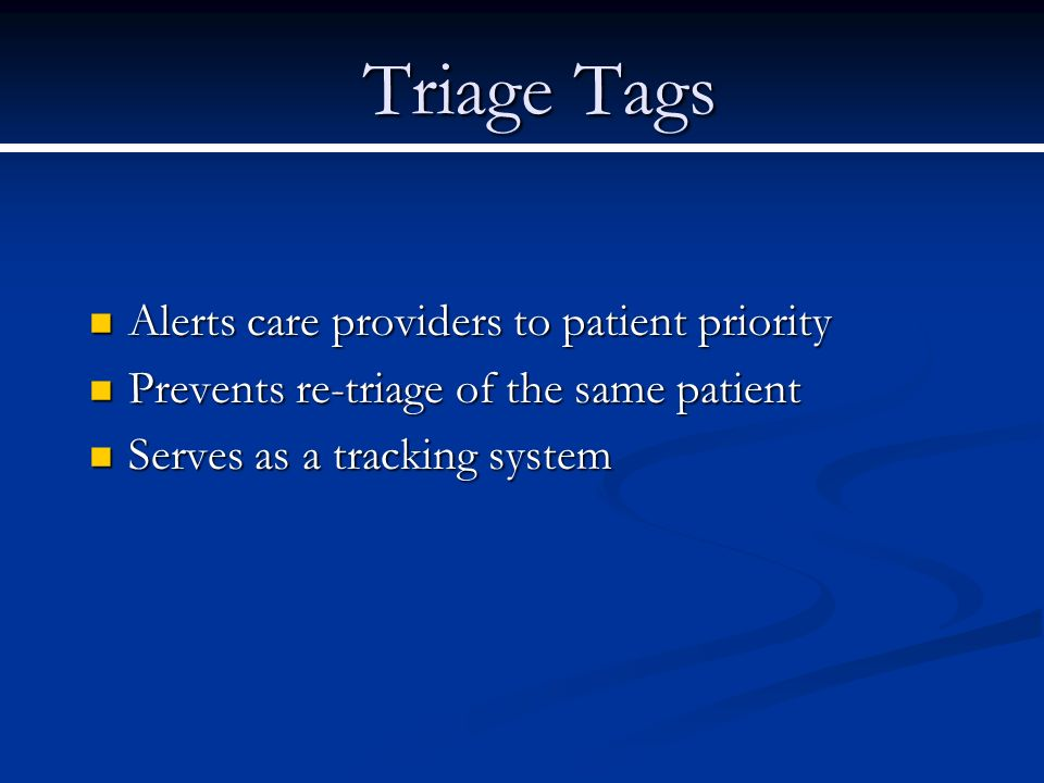 Triage Tags Alerts care providers to patient priority