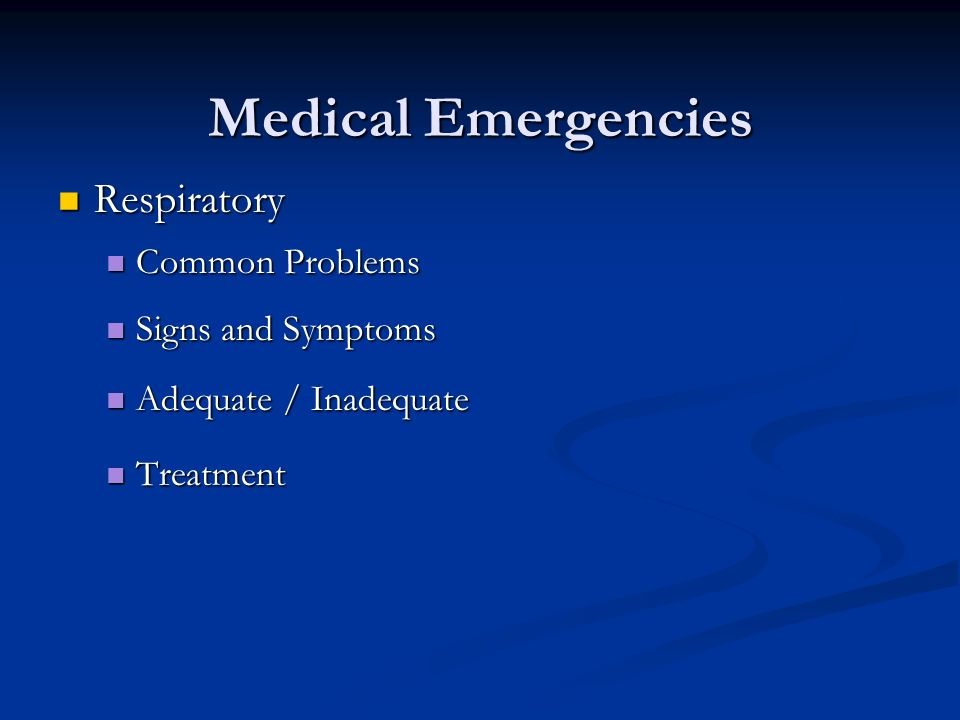 Medical Emergencies Respiratory Common Problems Signs and Symptoms