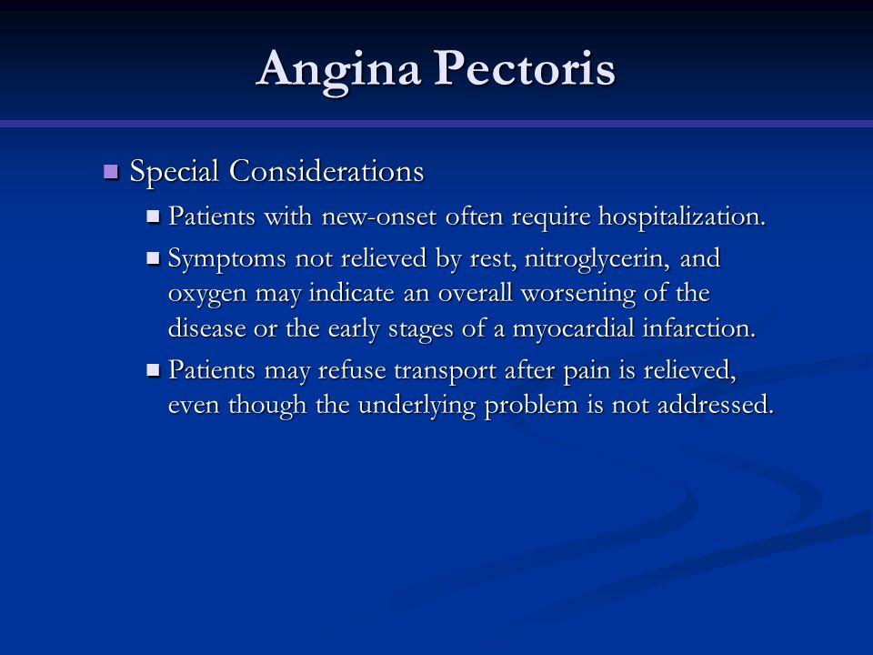 Angina Pectoris Special Considerations
