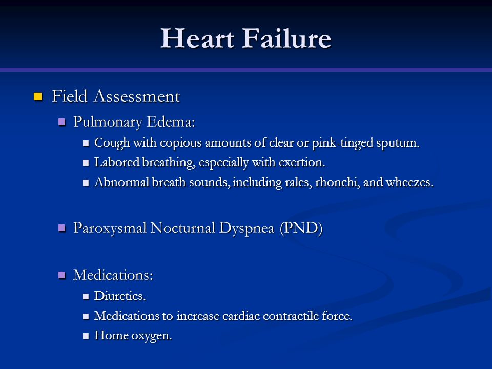 Heart Failure Field Assessment Pulmonary Edema: