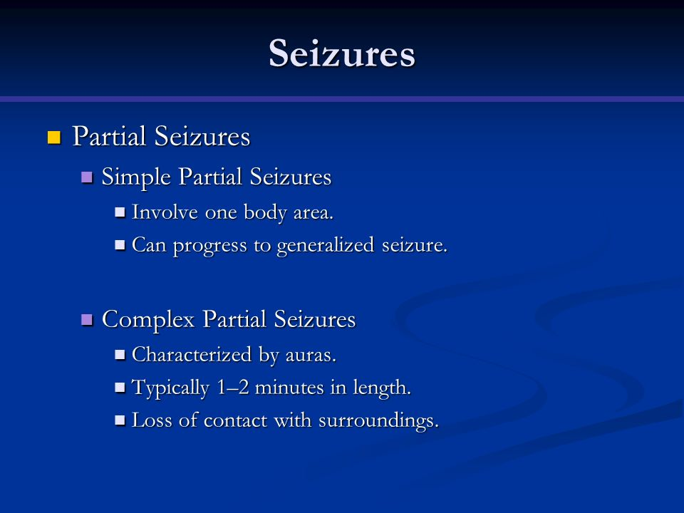 Seizures Partial Seizures Simple Partial Seizures
