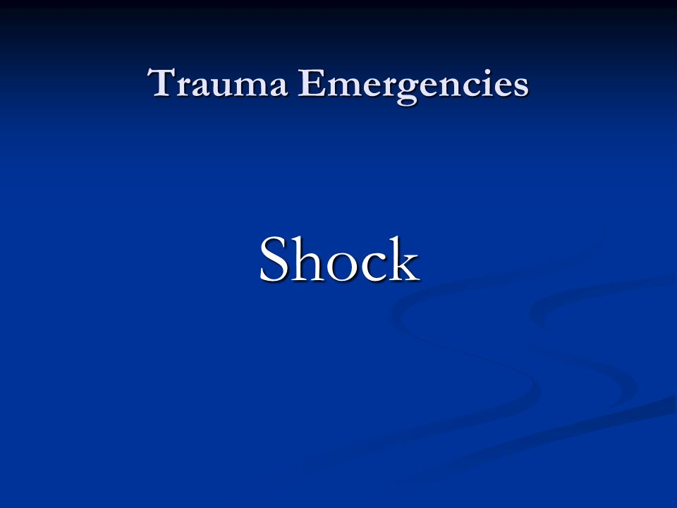 Trauma Emergencies Shock