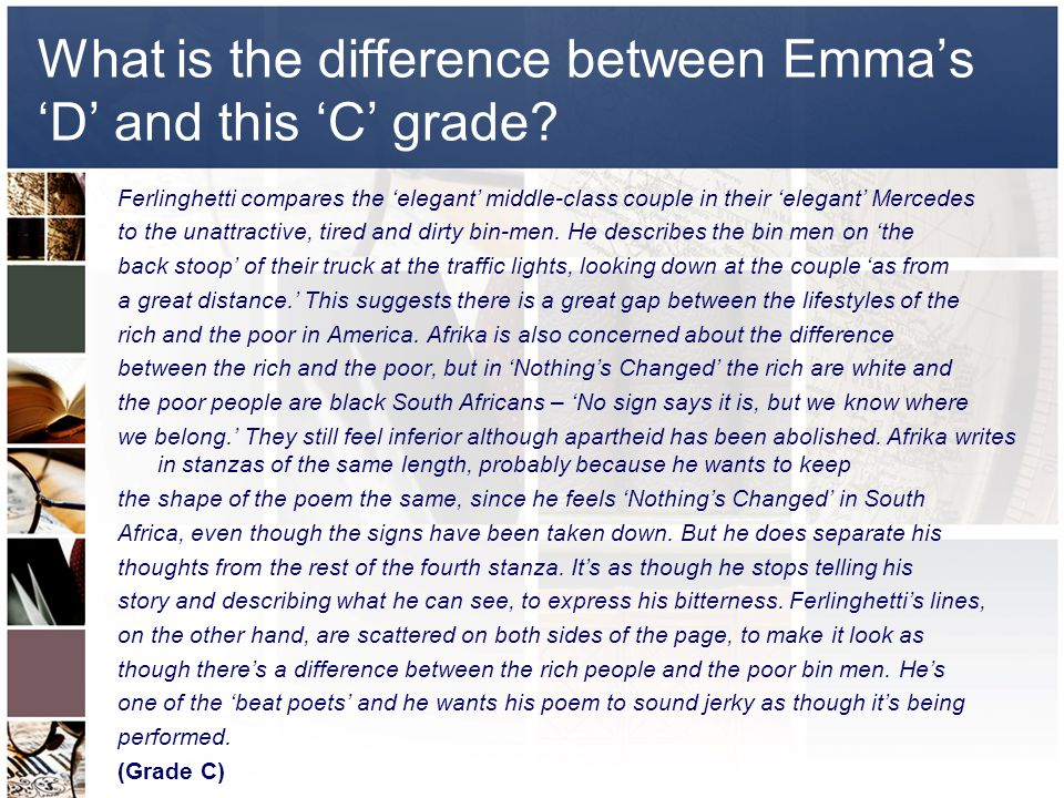 What is the difference between Emma's 'D' and this 'C' grade