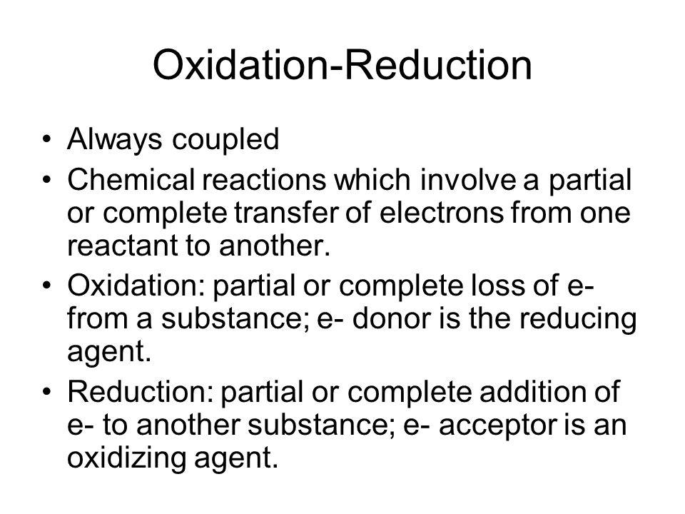 Oxidation-Reduction Always coupled
