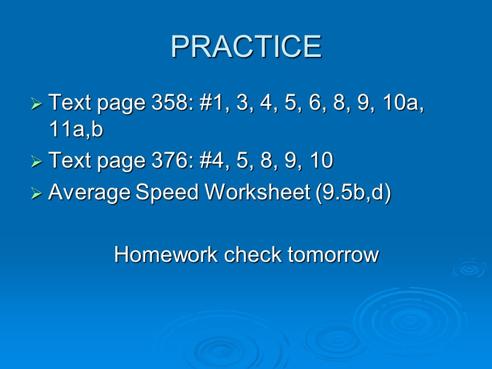 Homework check tomorrow