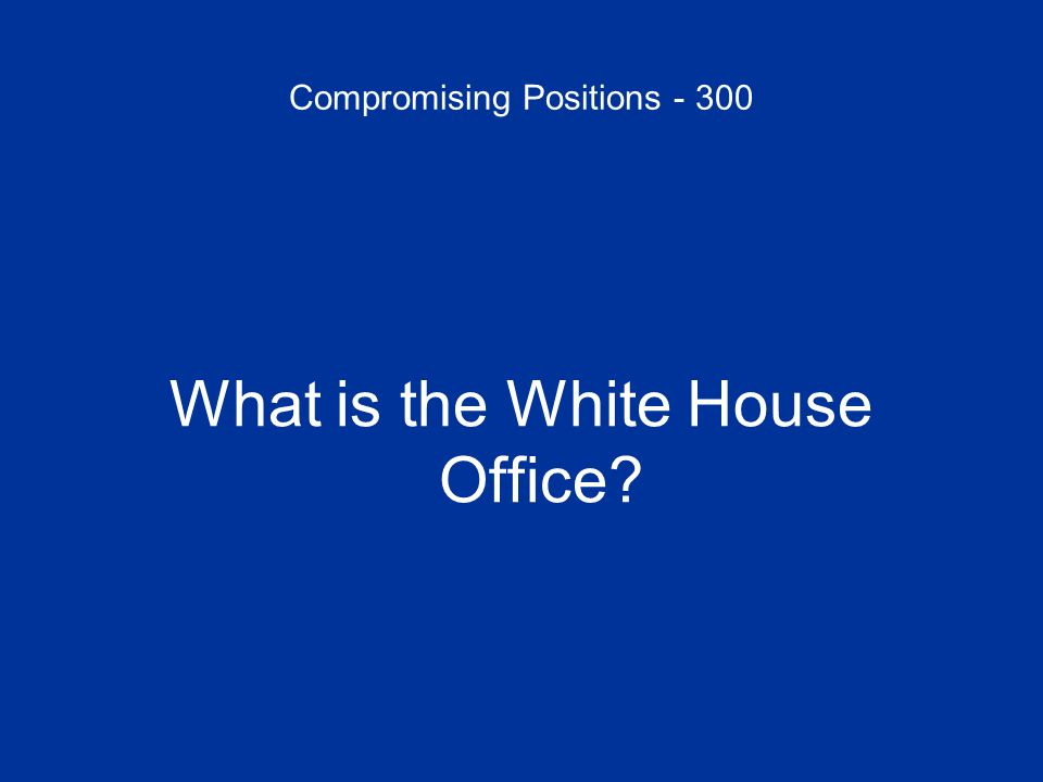 Compromising Positions - 300