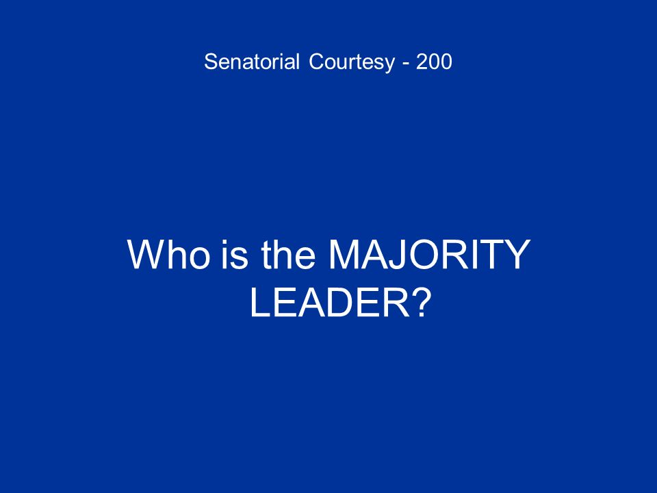 Who is the MAJORITY LEADER