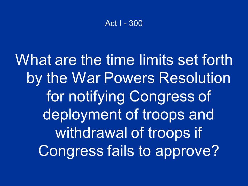 Act I - 300