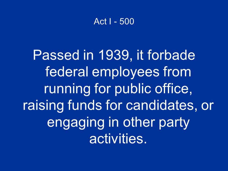 Act I - 500