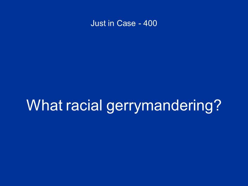 What racial gerrymandering