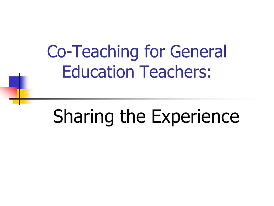 Co-Teaching for General Education Teachers: