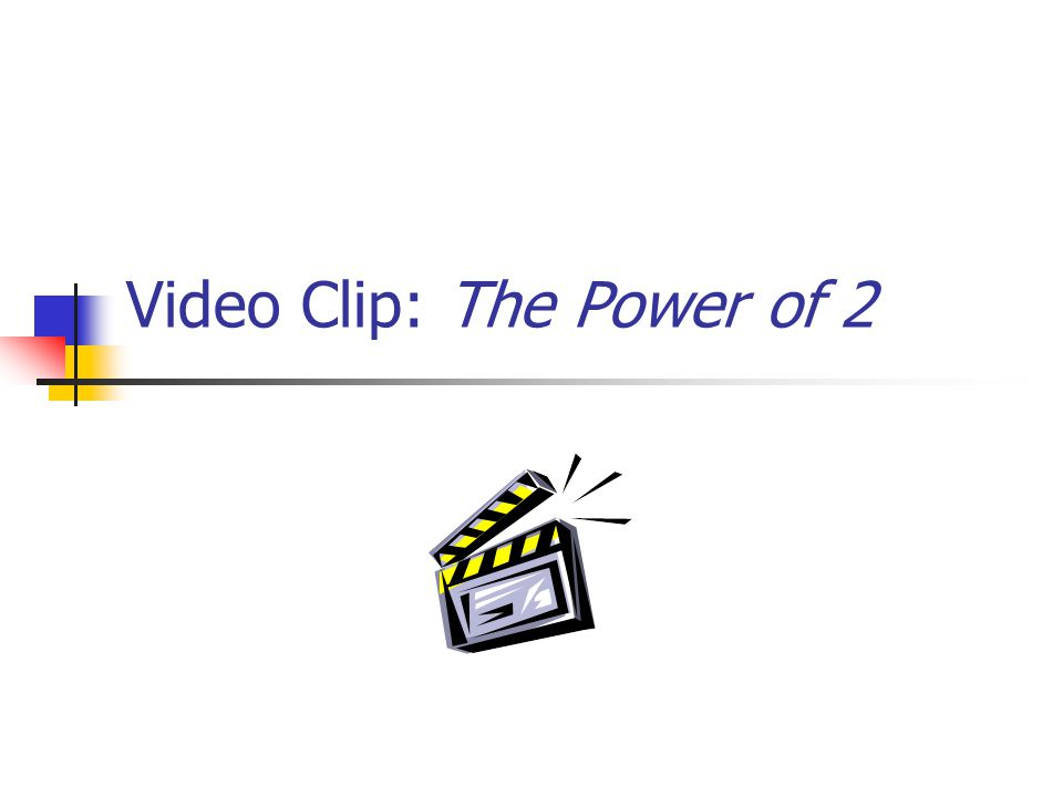 Video Clip: The Power of 2