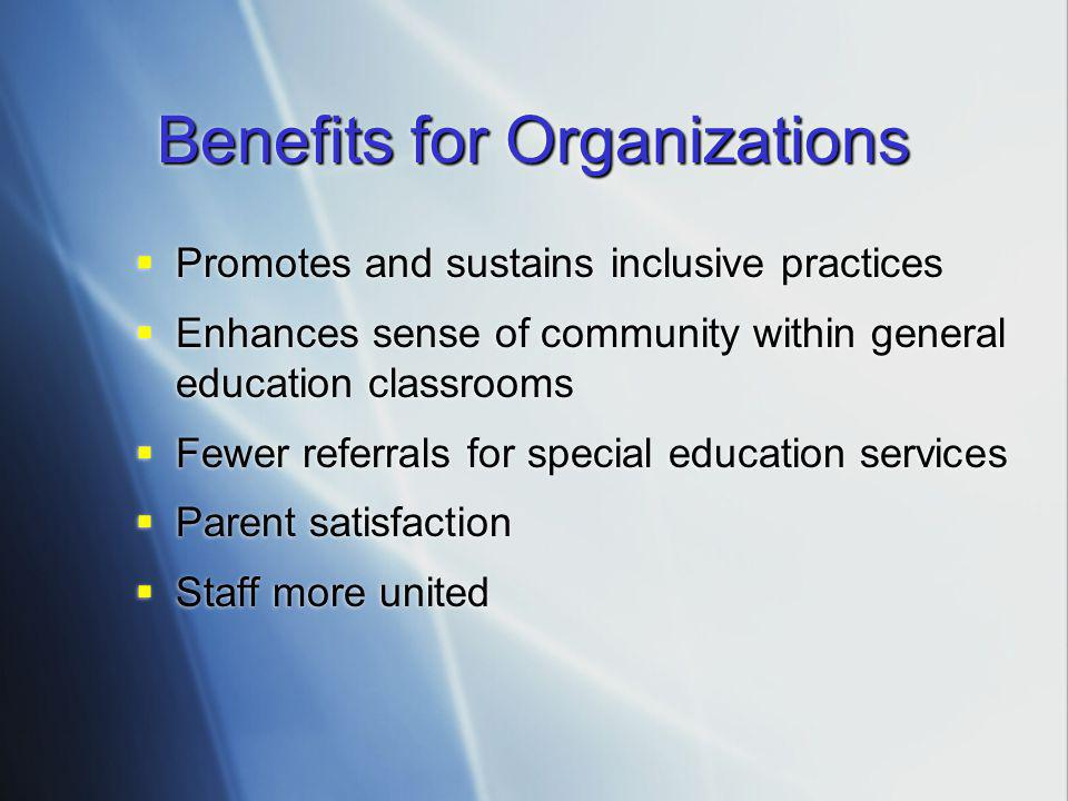 Benefits for Organizations