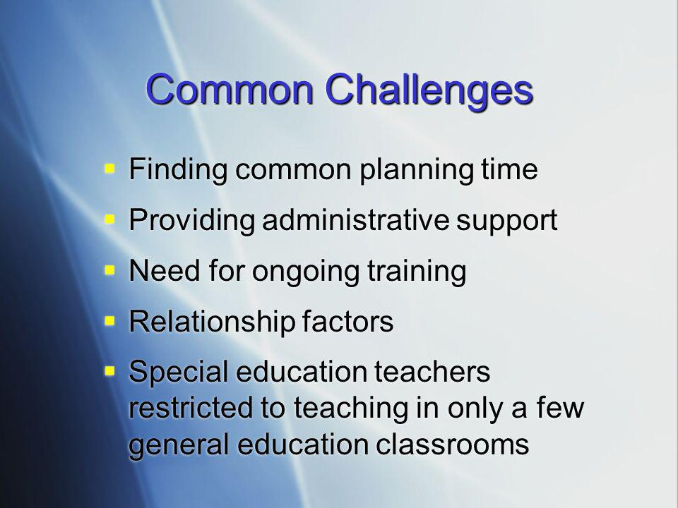 Common Challenges Finding common planning time