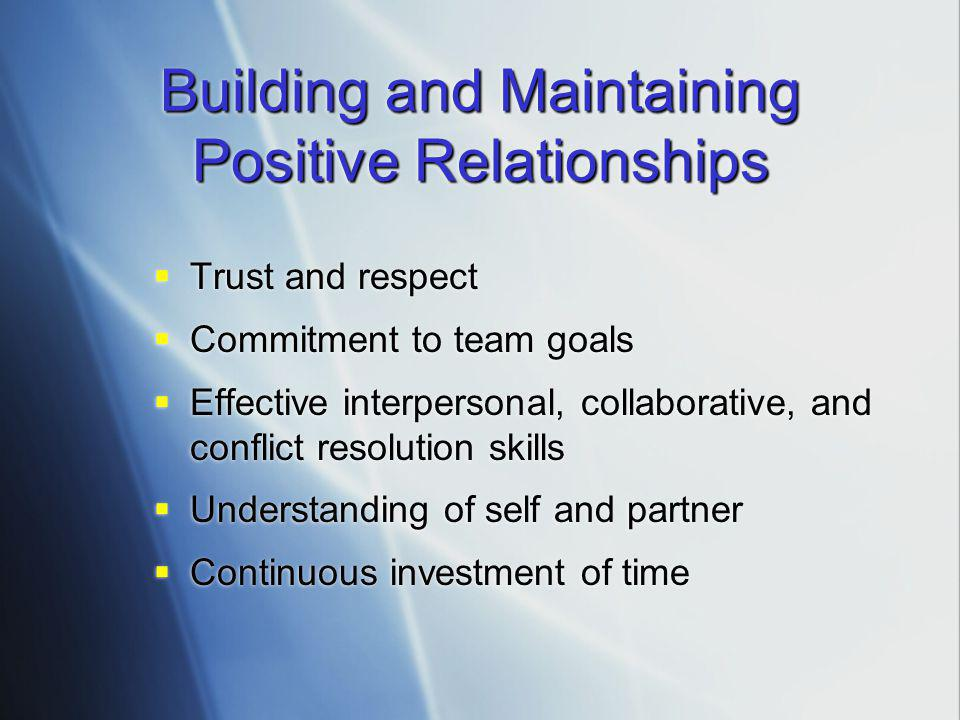 Building and Maintaining Positive Relationships