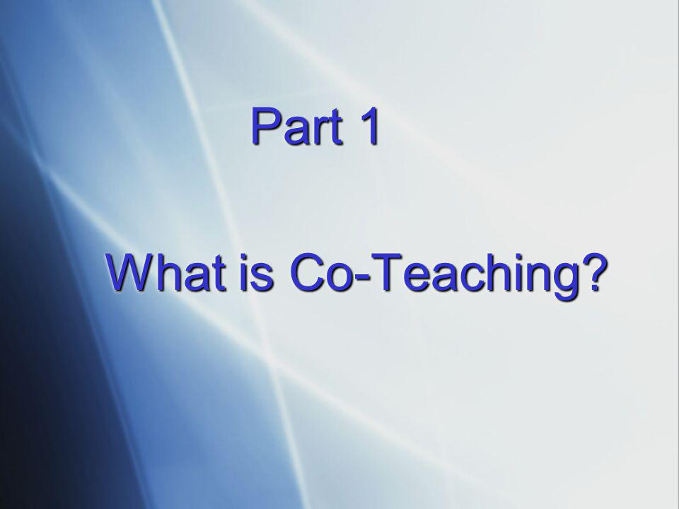 Part 1 What is Co-Teaching