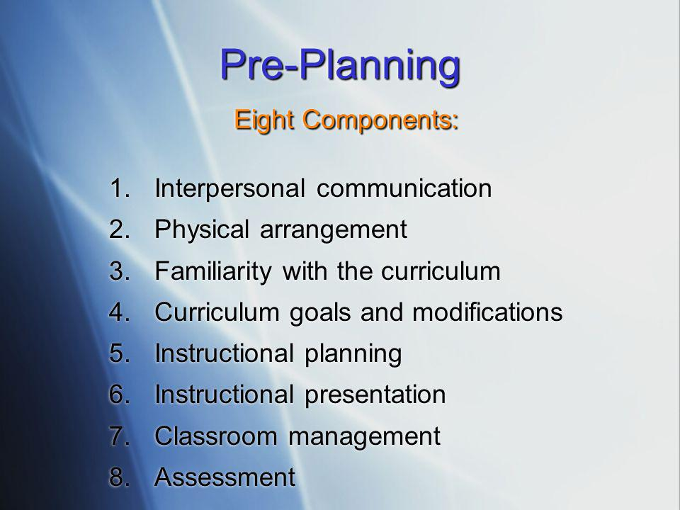 Pre-Planning Eight Components: