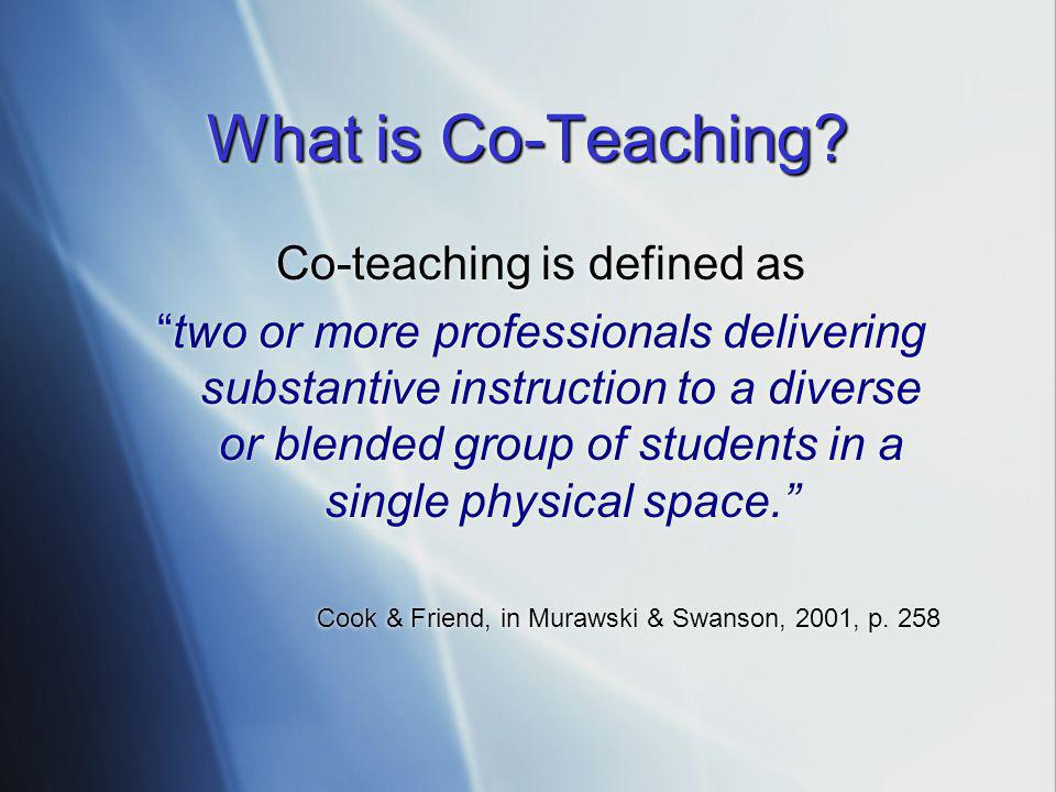 Co-teaching is defined as
