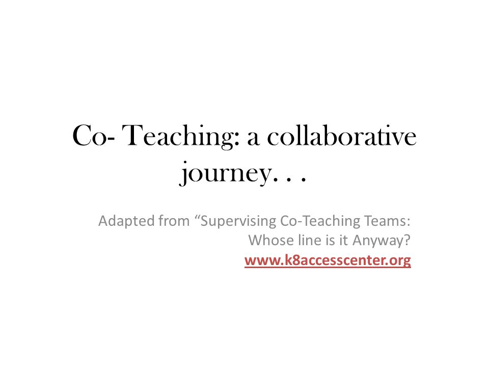 Collaborative Co Teaching : Co teaching a collaborative journey ppt video online