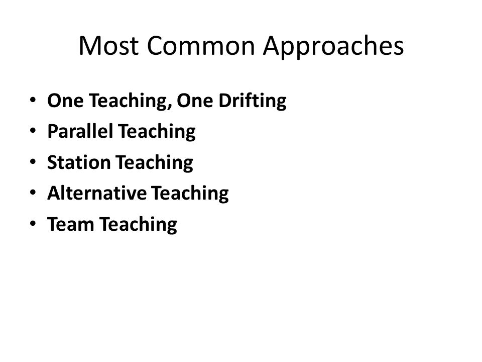 Most Common Approaches