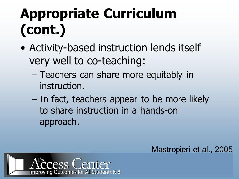 Appropriate Curriculum (cont.)