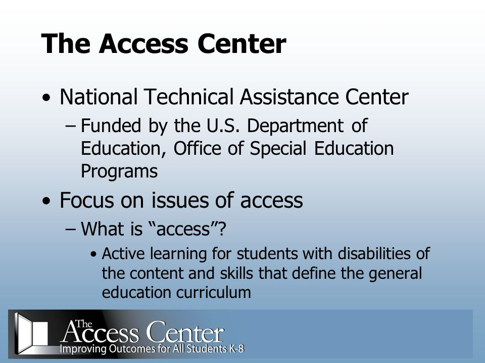 The Access Center National Technical Assistance Center
