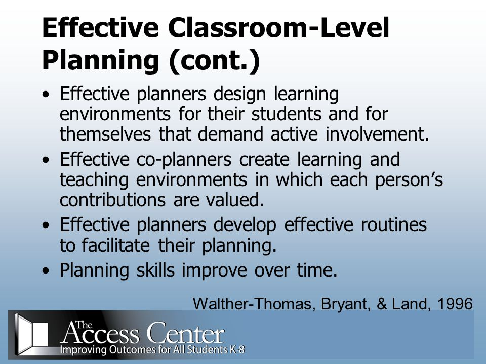 Effective Classroom-Level Planning (cont.)