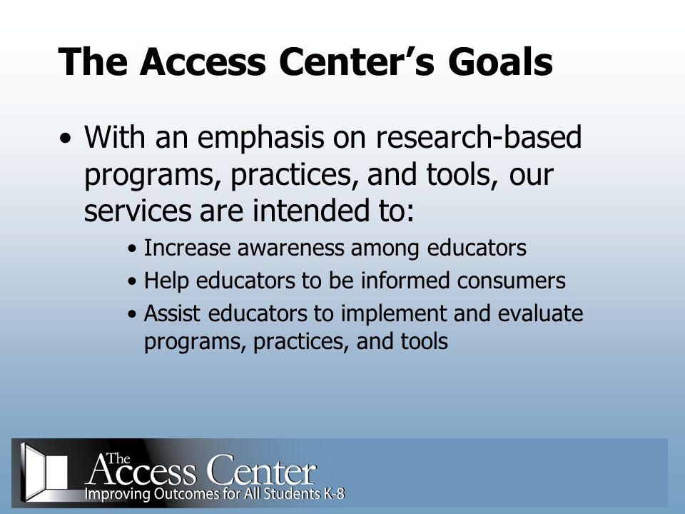 The Access Center's Goals