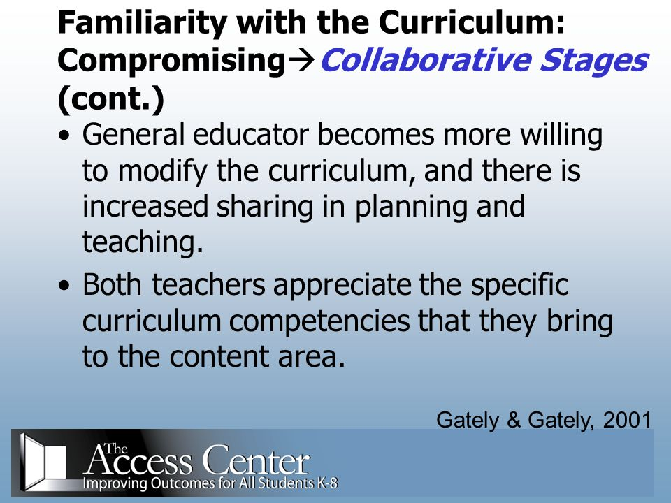 Familiarity with the Curriculum: CompromisingCollaborative Stages (cont.)