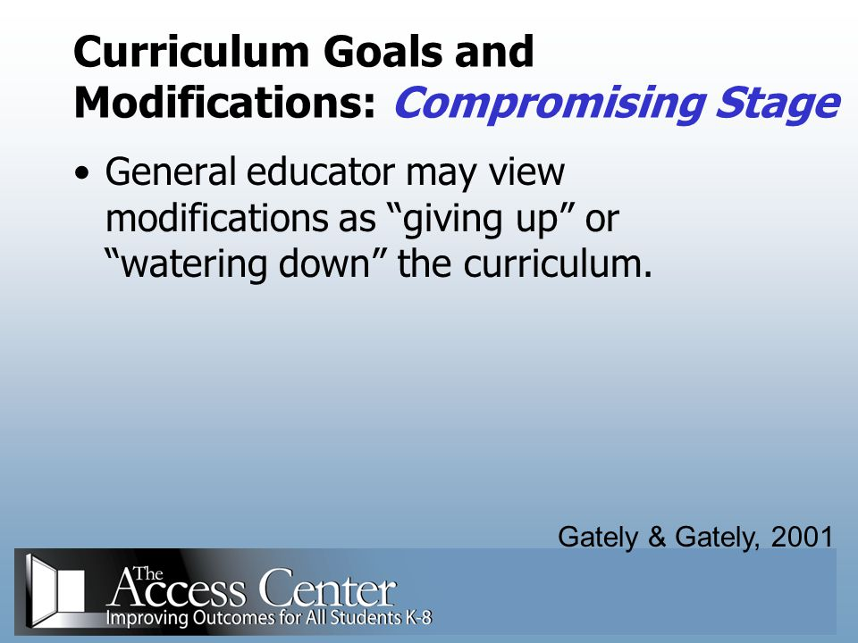 Curriculum Goals and Modifications: Compromising Stage