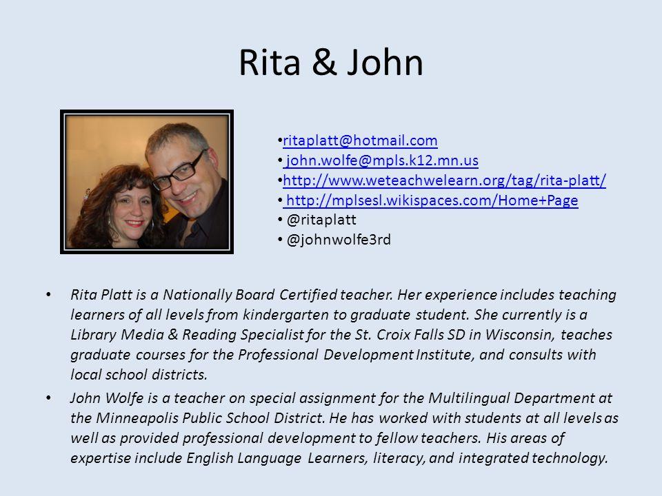 Rita & John ritaplatt@hotmail.com john.wolfe@mpls.k12.mn.us