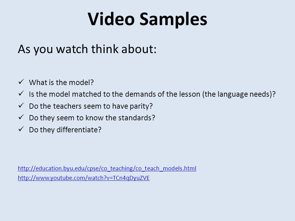 Video Samples As you watch think about: What is the model