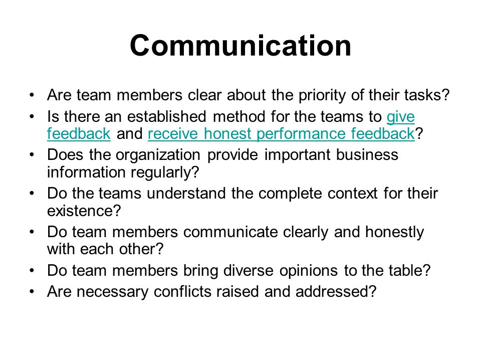 Communication Are team members clear about the priority of their tasks