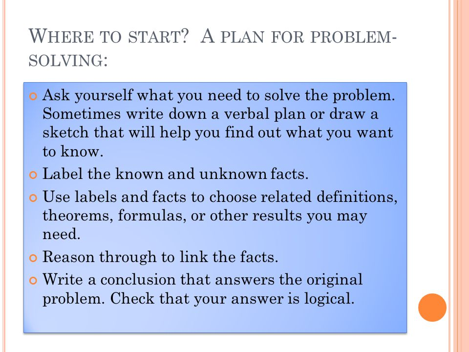 Where to start A plan for problem-solving: