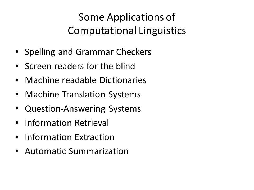 Some Applications of Computational Linguistics