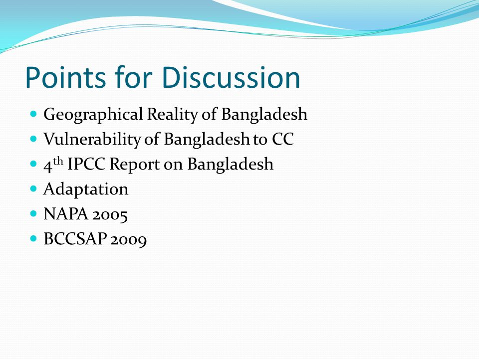 Points for Discussion Geographical Reality of Bangladesh