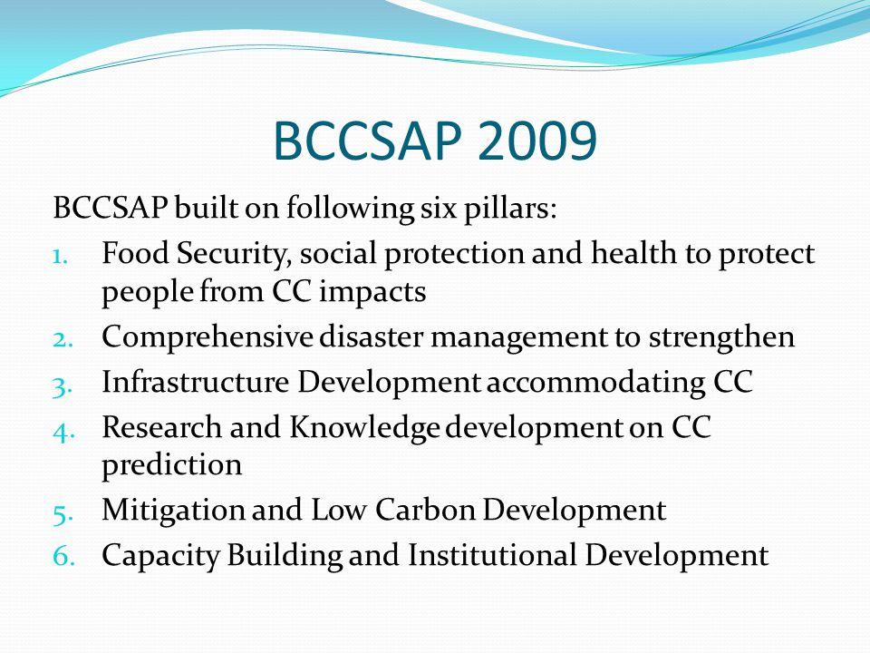 BCCSAP 2009 BCCSAP built on following six pillars: