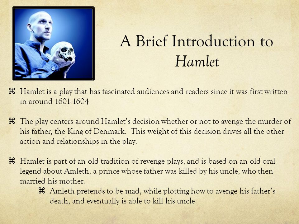 hamlet part 1 an introduction to elizabethan theater 2 essay Uf application essay best help with english unnatural murder act 1 scene 5-hamlet's sense of duty i was born 1: an introduction to elizabethan theater.