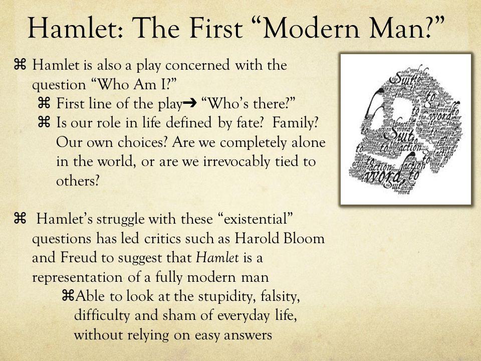 Hamlet: The First Modern Man