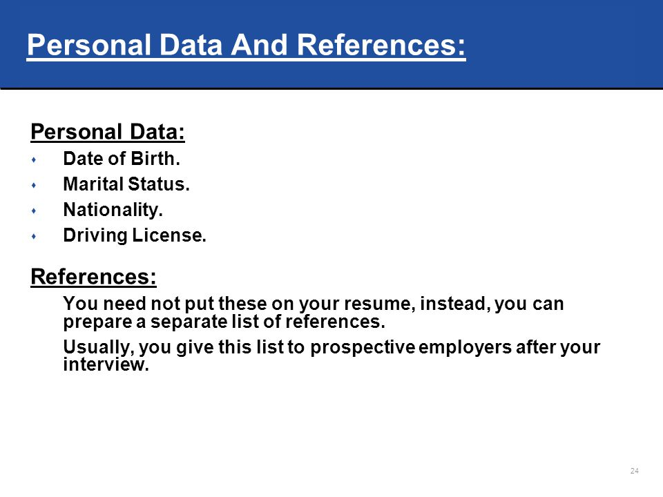 Personal Data And References: