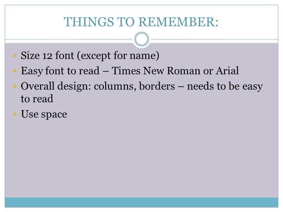 THINGS TO REMEMBER: Size 12 font (except for name)