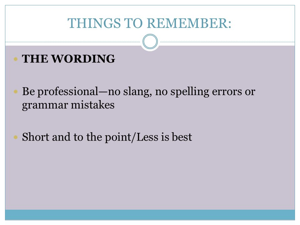 THINGS TO REMEMBER: THE WORDING