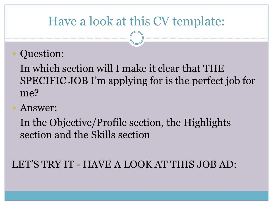 Have a look at this CV template: