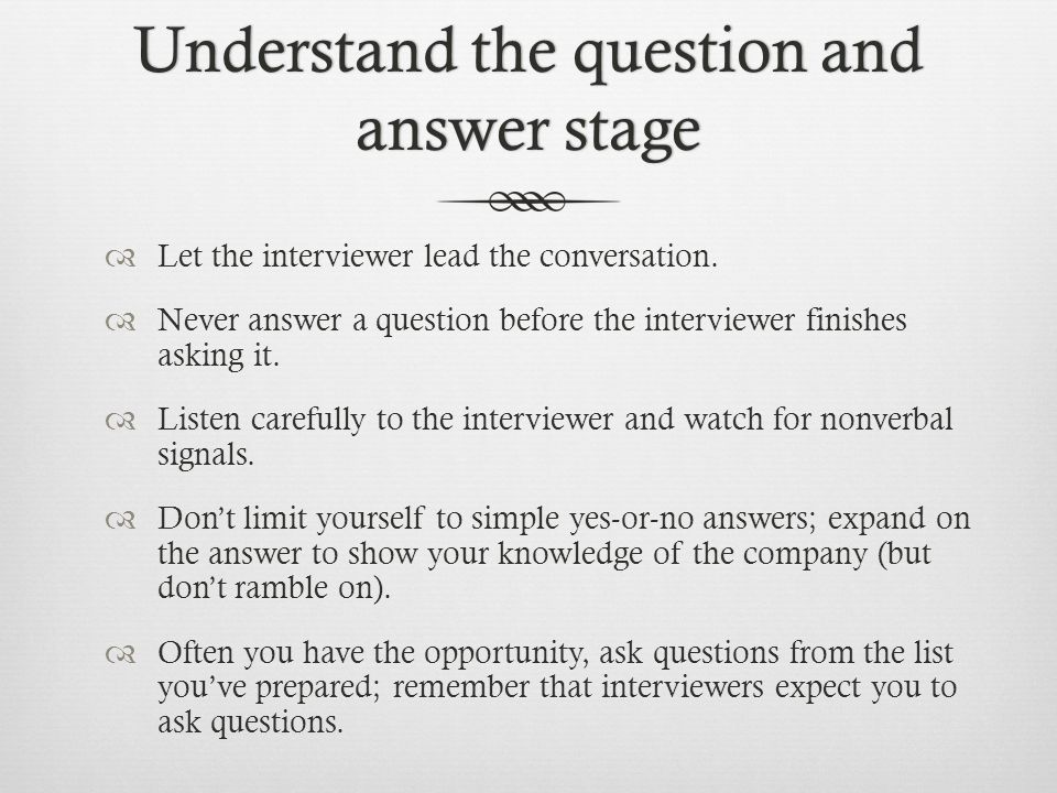 Understand the question and answer stage
