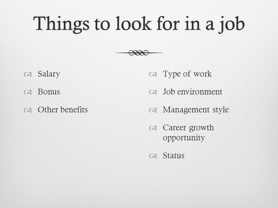 Things to look for in a job